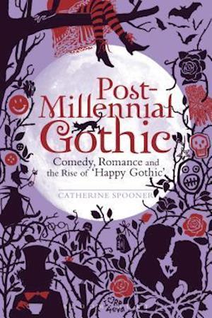 Bog, paperback Post-Millennial Gothic af Catherine Spooner