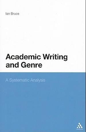 Academic Writing and Genre: A Systematic Analysis