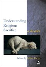 Understanding Religious Sacrifice (Controversies in the Study of Religion)
