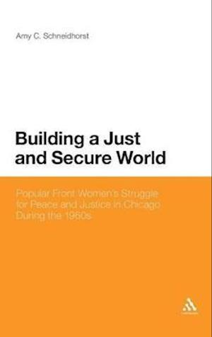 Building a Just and Secure World