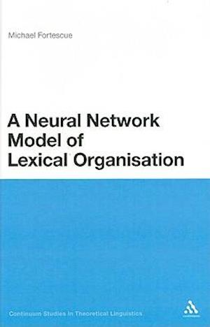 A Neural Network Model of Lexical Organization