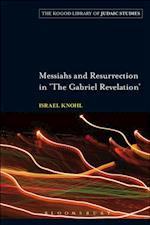 Messiahs and Resurrection in 'The Gabriel Revelation' af Israel Knohl