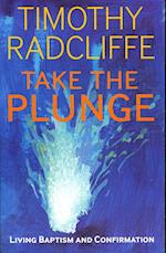 Take the Plunge af Timothy Radcliffe