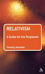 Relativism: A Guide for the Perplexed af Timothy M. Mosteller