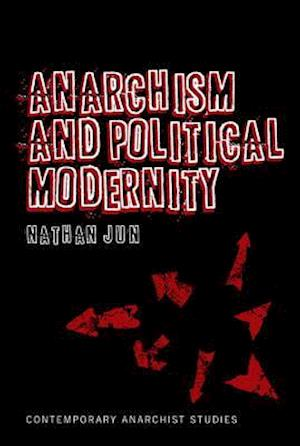 Anarchism and Political Modernity