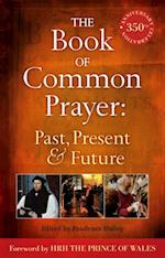Book of Common Prayer: Past, Present and Future