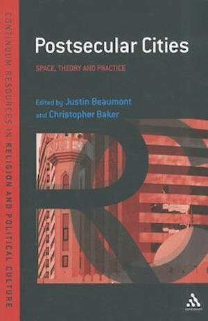 Postsecular Cities: Space, Theory and Practice