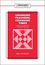 Changing Teachers, Changing Times