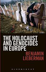 Holocaust and Genocides in Europe af Benjamin Lieberman