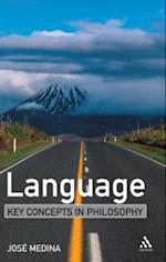 Language: Key Concepts in Philosophy af Jose Medina