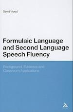 Formulaic Language and Second Language Speech Fluency