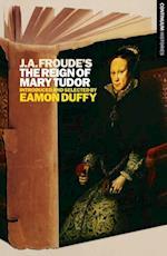J.A. Froude's Mary Tudor