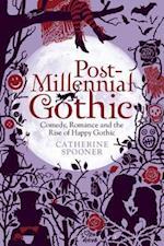 Post-Millennial Gothic af Catherine Spooner