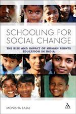 Schooling for Social Change af Monisha Bajaj