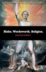 Blake. Wordsworth. Religion. (New Directions in Religion and Literature)