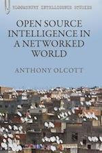Open Source Intelligence in a Networked World af Anthony Olcott