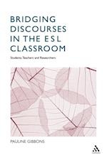 Bridging Discourses in the ESL Classroom af Pauline Gibbons