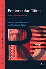 Postsecular Cities (Continuum Resources in Religion and Political Culture)
