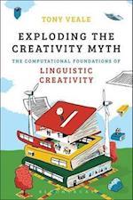 Exploding the Creativity Myth