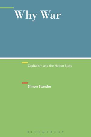Why War: Capitalism and the Nation-State