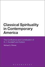 Classical Spirituality in Contemporary America