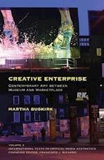 Creative Enterprise (International Texts in Critical Media Aesthetics, nr. 3)