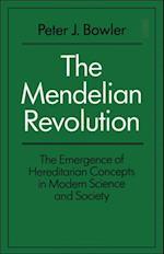 Mendelian Revolution af Peter Bowler