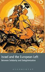 Israel and the European Left af Colin Shindler