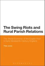 The Swing Riots and Rural Parish Relations
