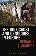 The Holocaust and Genocides in Europe af Benjamin Lieberman