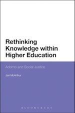 Rethinking Knowledge within Higher Education af Jan McArthur