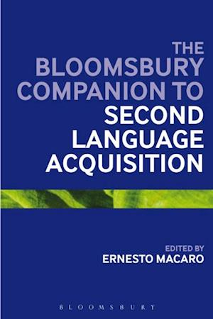 Continuum Companion to Second Language Acquisition af Bloomsbury Publishing