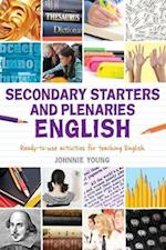 Secondary Starters and Plenaries: English (Classroom Starters and Plenaries)