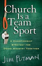 Church Is a Team Sport af Jim Putman