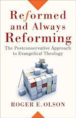 Reformed and Always Reforming (Acadia Studies in Bible and Theology) (Acadia Studies in Bible and Theology)