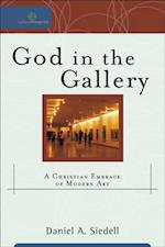 God in the Gallery (Cultural Exegesis) (Cultural Exegesis)