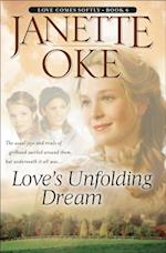 Love's Unfolding Dream (Love Comes Softly Book #6) (Love Comes Softly)