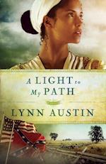 Light to My Path (Refiner's Fire Book #3) (Refiner's Fire)