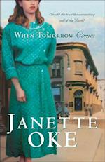 When Tomorrow Comes (Canadian West Book #6) (Canadian West)