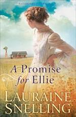 Promise for Ellie (Daughters of Blessing Book #1) af Lauraine Snelling