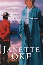 Beyond the Gathering Storm (Canadian West Book #5) (Canadian West)