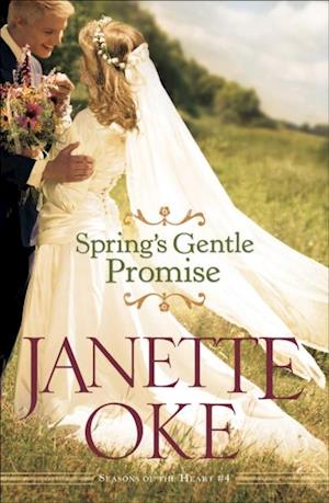 Spring's Gentle Promise (Seasons of the Heart Book #4) af Janette Oke