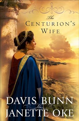 Centurion's Wife (Acts of Faith Book #1) af Janette Oke