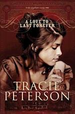 Love to Last Forever (The Brides of Gallatin County Book #2) af Tracie Peterson