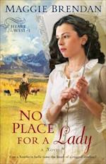 No Place for a Lady (Heart of the West Book #1) af Maggie Brendan