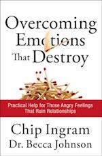 Overcoming Emotions that Destroy af Chip Ingram