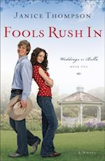 Fools Rush In (Weddings by Bella Book #1) af Janice Thompson