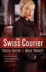 Swiss Courier af Tricia Goyer