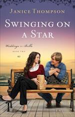 Swinging on a Star (Weddings by Bella Book #2) af Janice Thompson