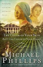 Color of Your Skin Ain't the Color of Your Heart (Shenandoah Sisters Book #3)